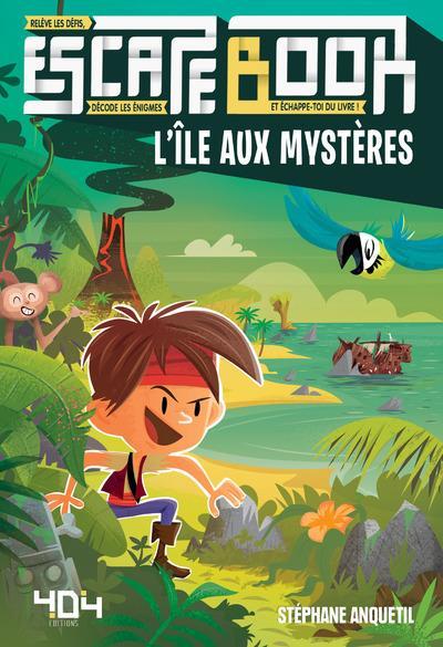 ESCAPE BOOK - L'ILE AUX MYSTERES ANQUETIL/PIXEL 404