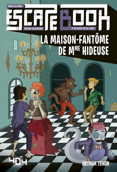 ESCAPE BOOK - LA MAISON-FANTOME DE MME HIDEUSE  404