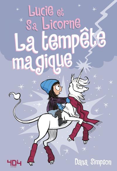 LUCIE ET SA LICORNE T.6  -  LA TEMPETE MAGIQUE SIMPSON, DANA 404