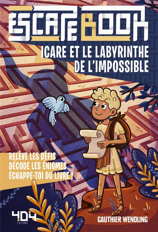 ESCAPE BOOK  -  ICARE ET LE LABYRINTHE DE L'IMPOSSIBLE WENDLING GAUTHIER 404