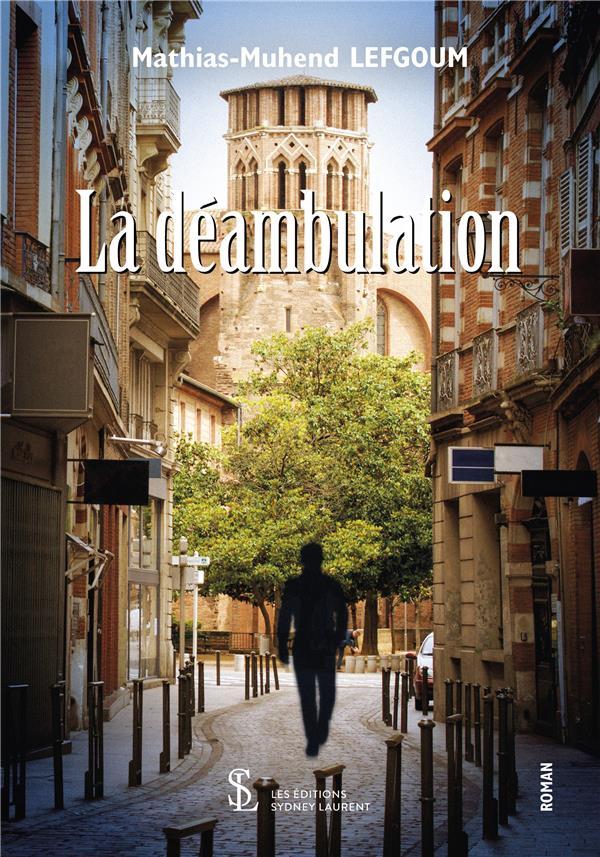 LA DEAMBULATION