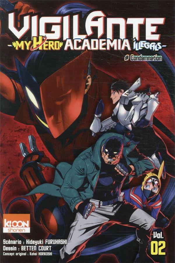 VIGILANTE - MY HERO ACADEMIA ILLEGALS T02 HORIKOSHI KOHEI KI-OON