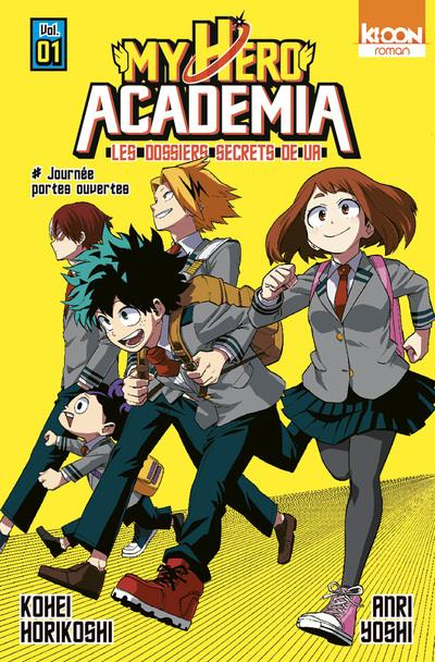ROMAN MY HERO ACADEMIA LES DOSSIERS SECRETS DE UA T01 - VOLUME 01 HORIKOSHI KOHEI KI-OON