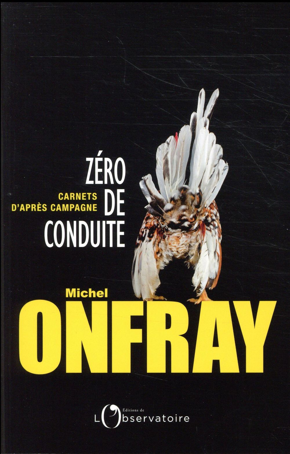 ZERO DE CONDUITE MICHEL ONFRAY L'OBSERVATOIRE