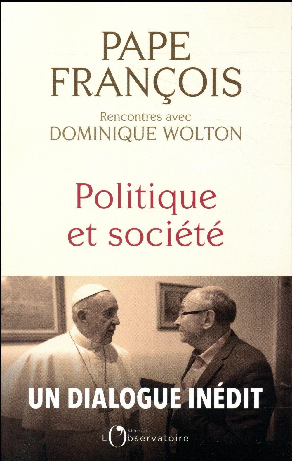 POLITIQUE ET SOCIETE Wolton Dominique Editions de l'Observatoire