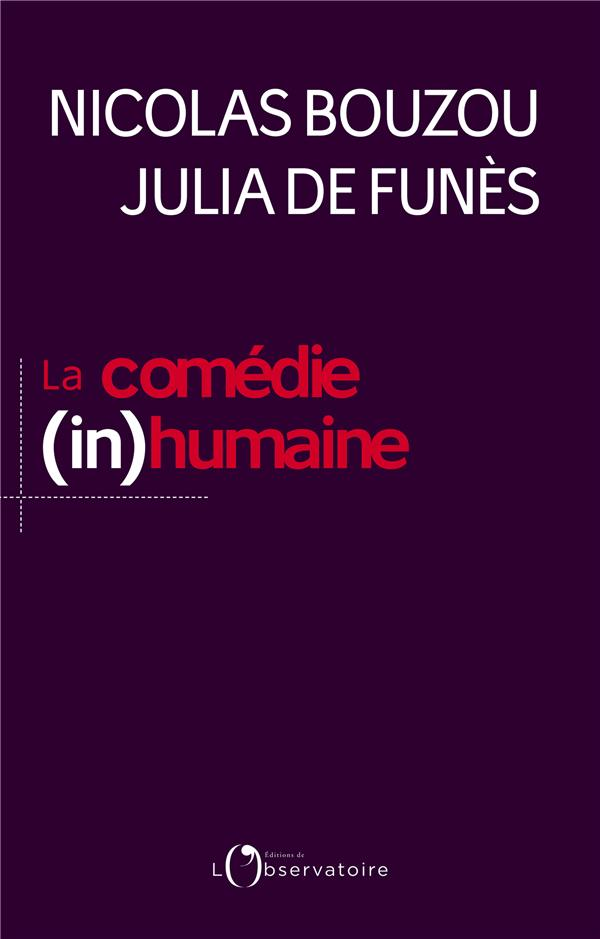 LA COMEDIE (IN)HUMAINE