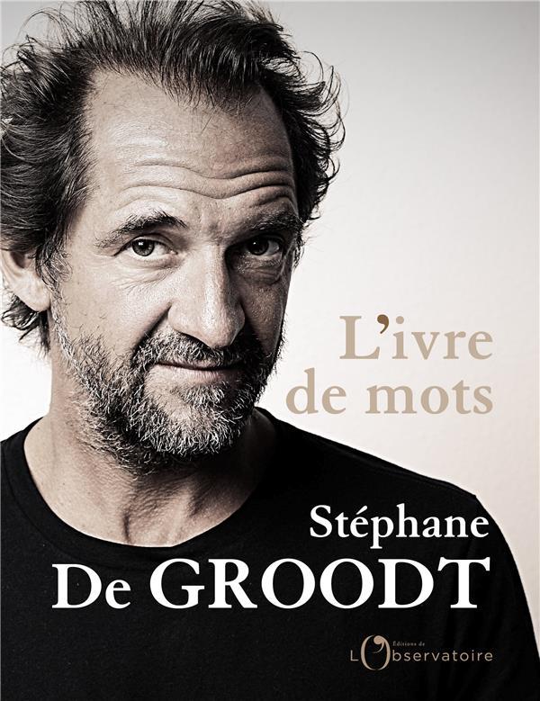 L'IVRE DE MOTS DE GROODT STEPHANE L'OBSERVATOIRE