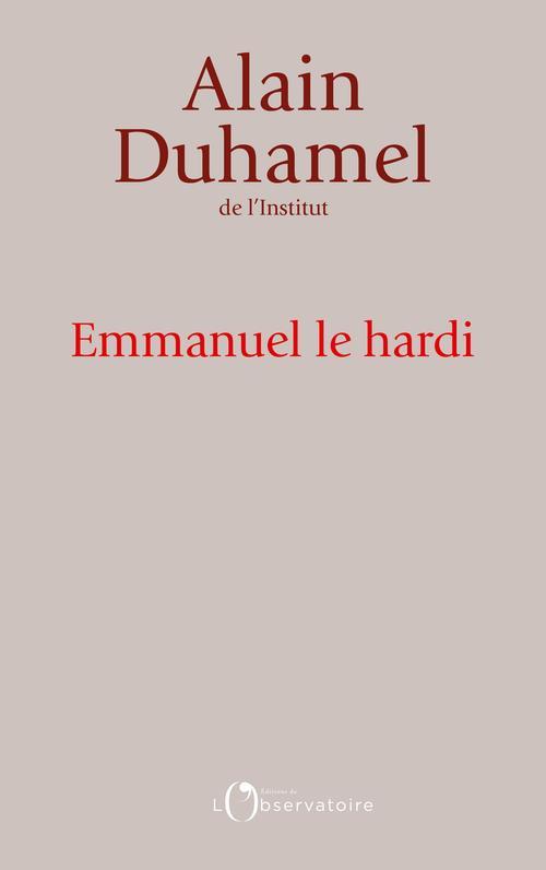 EMMANUEL LE HARDI DUHAMEL ALAIN L'OBSERVATOIRE