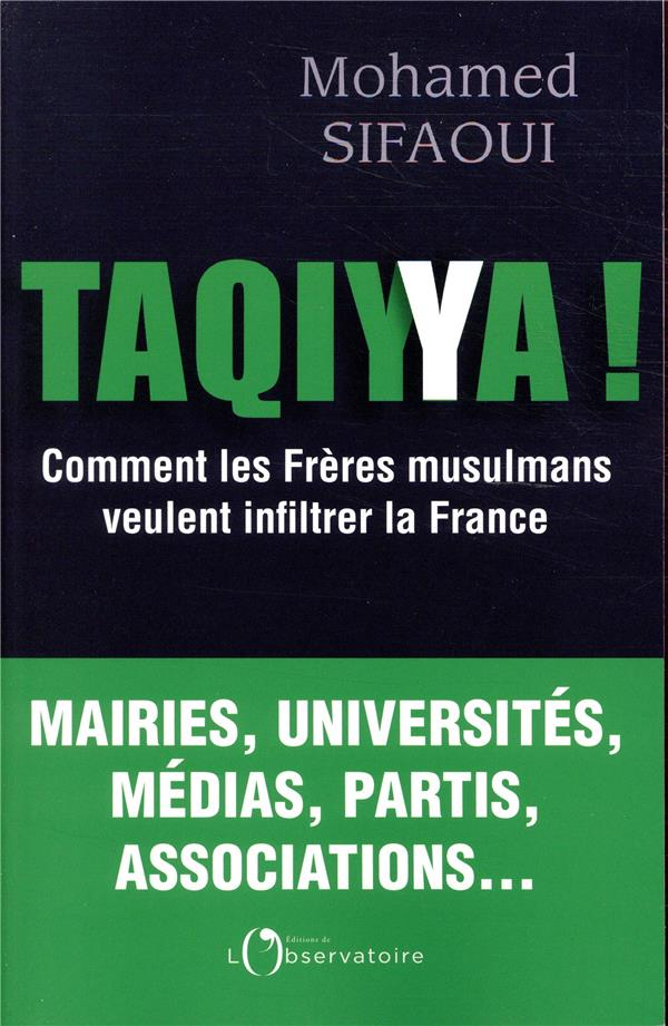 TAQIYYA ! - COMMENT LES FRERES MUSULMANS VEULENT INFILTRER LA FRANCE