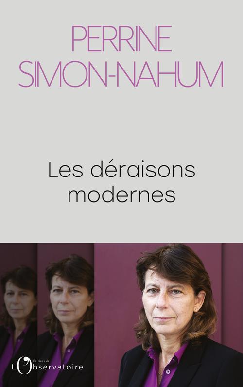 LES DERAISONS MODERNES