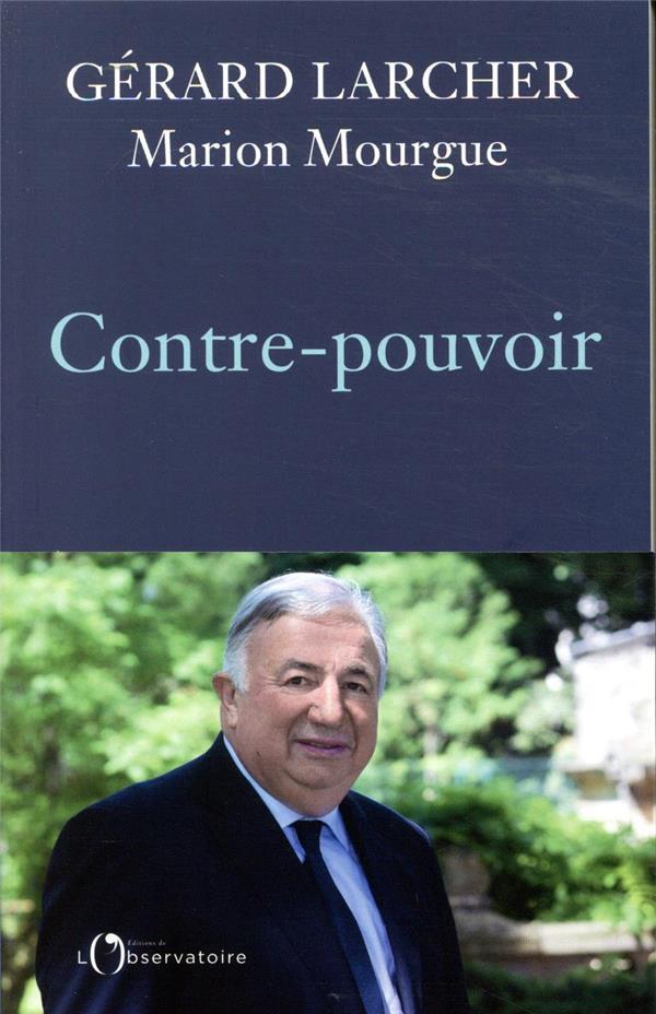 CONTRE-POUVOIR LARCHER/MOURGUE L'OBSERVATOIRE