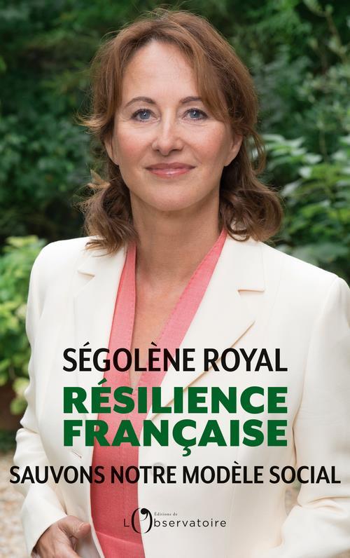 RESILIENCE FRANCAISE ROYAL SEGOLENE L'OBSERVATOIRE