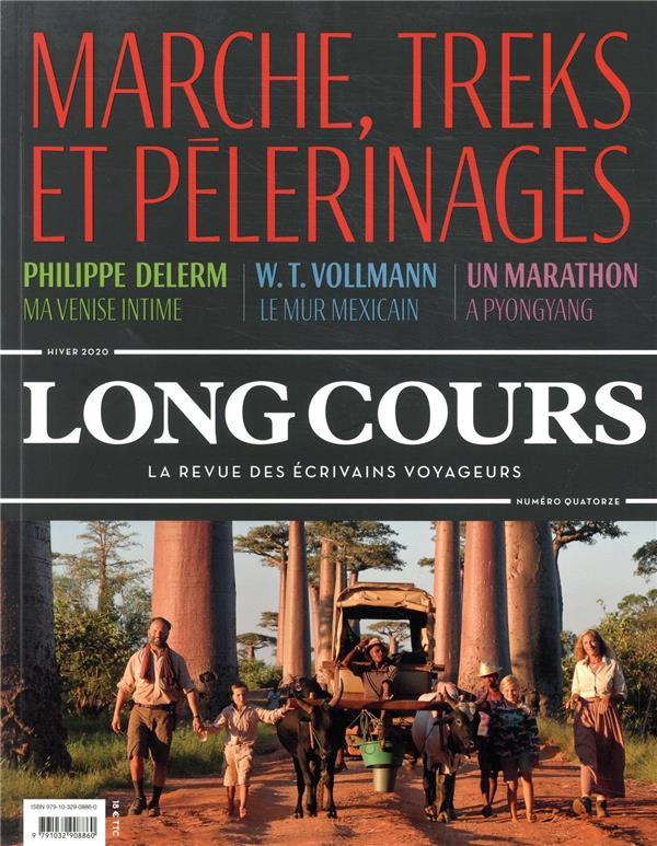 LONG COURS N 14 - MARCHE, TREKS ET PELERINAGES COLLECTIF L'OBSERVATOIRE