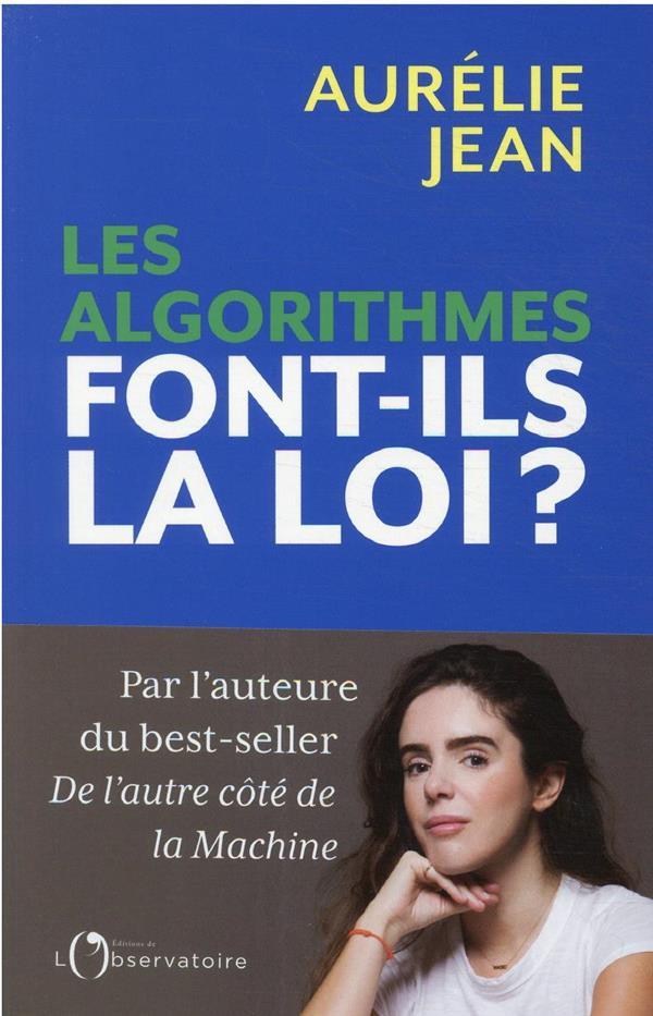 LES ALGORITHMES FONT-ILS LA LO JEAN AURELIE L'OBSERVATOIRE