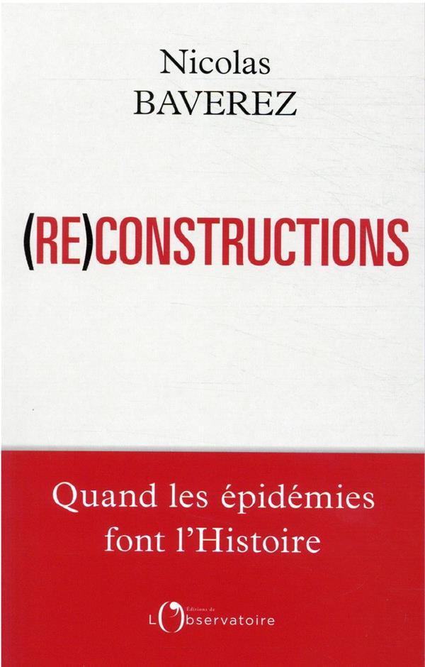 RECONSTRUCTIONS, QUAND LES EPIDEMIES FONT L'HISTOIRE