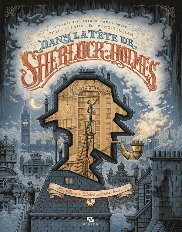 DANS LA TETE DE SHERLOCK HOLMES T.1  -  L'AFFAIRE DU TICKET SCANDALEUX -