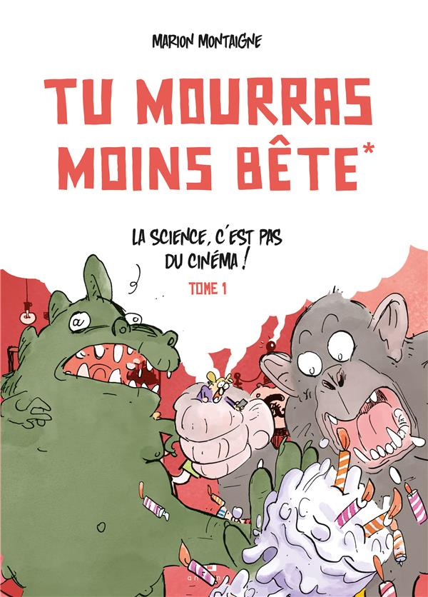 TU MOURRAS MOINS BETE (MAIS TU MOURRAS QUAND MEME !) T.1  -  TU MOURRAS MOINS BETE MONTAIGNE ANKAMA