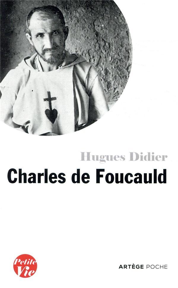 PETITE VIE DE CHARLES DE FOUCAULD DIDIER HUGUES ARTEGE