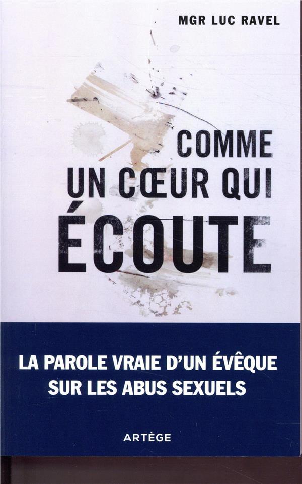 COMME UN COEUR QUI ECOUTE - LA RAVEL LUC ARTEGE