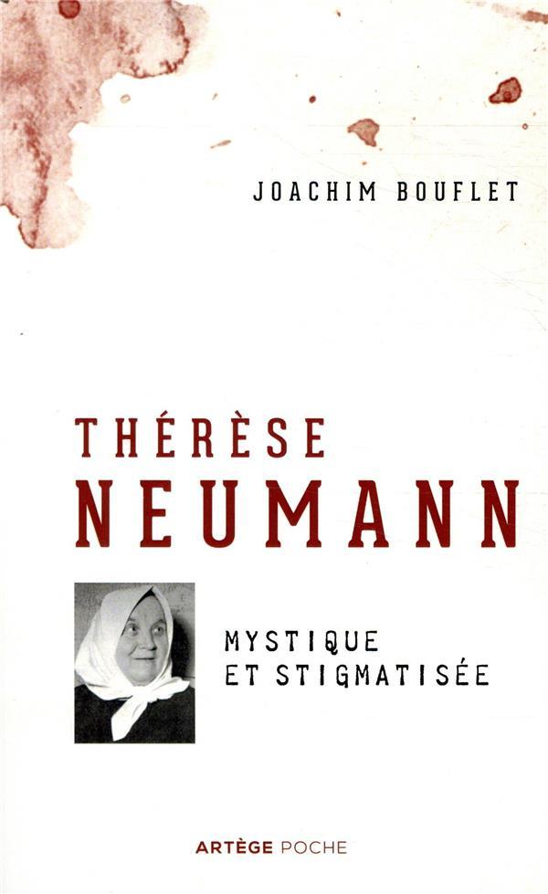 THERESE NEUMANN - MYSTIQUE ET STIGMATISEE