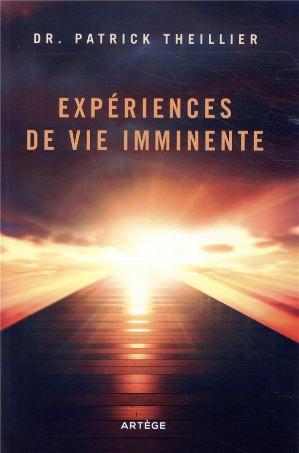 EXPERIENCES DE VIE IMMINENTE