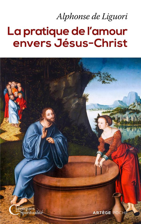 LA PRATIQUE DE L'AMOUR ENVERS JESUS-CHRIST