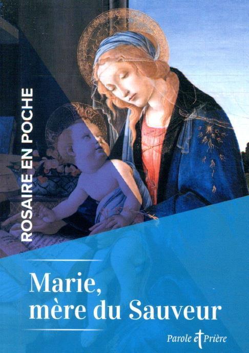 MARIE, MERE DU SAUVEUR