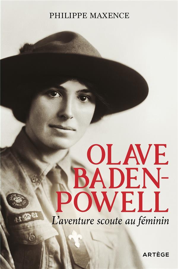 OLAVE BADEN POWELL, L'AVENTURE SCOUTE AU FEMININ