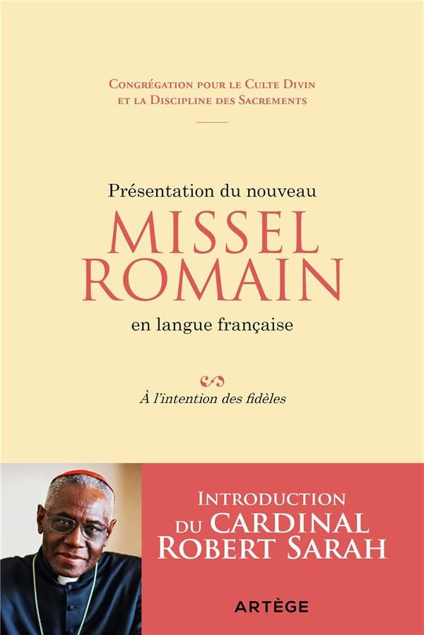PRESENTATION DU NOUVEAU MISSEL ROMAIN EN LANGUE FRANCAISE  -  A L'INTENTION DES FIDELES