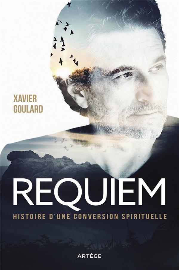 REQUIEM, HISTOIRE D'UNE CONVERSION SPIRITUELLE
