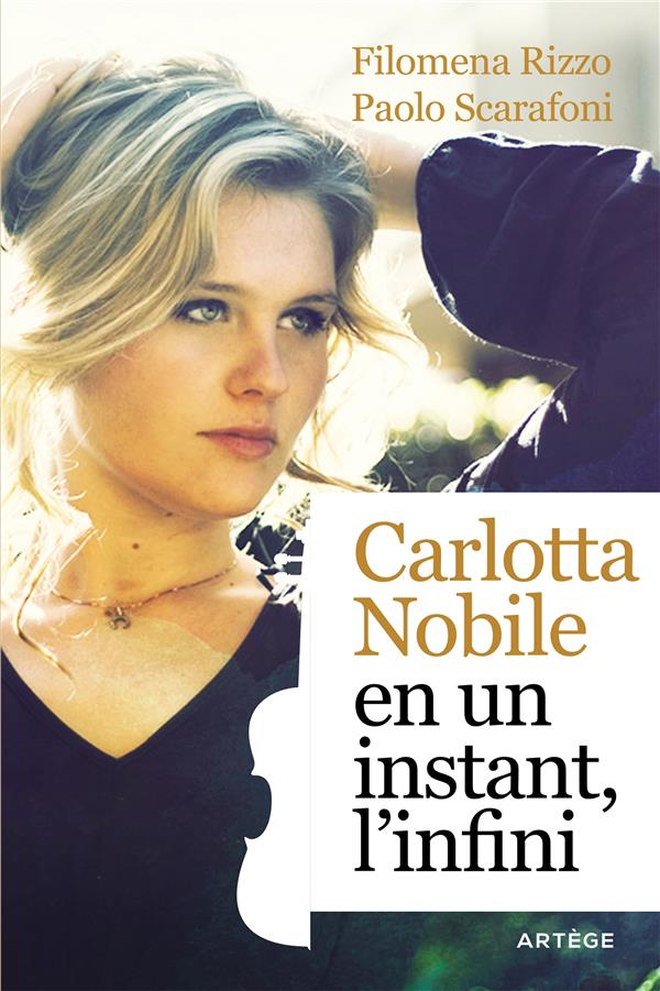 CARLOTTA NOBILE : EN UN INSTANT, L'INFINI