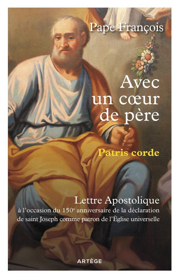 AVEC UN COEUR DE PERE, PATRIS CORDE  -  LETTRE APOSTOLIQUE SUR SAINT JOSEPH