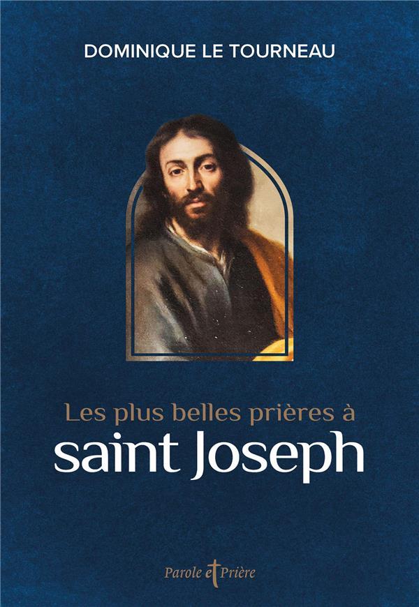 LES PLUS BELLES PRIERES A SAINT JOSEPH