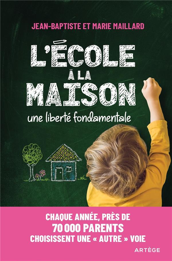 L'ECOLE A LA MAISON : UNE LIBERTE FONDAMENTALE