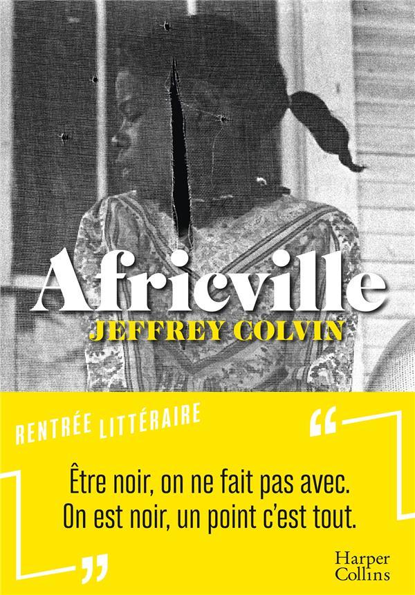 AFRICVILLE COLVIN JEFFREY HARPERCOLLINS