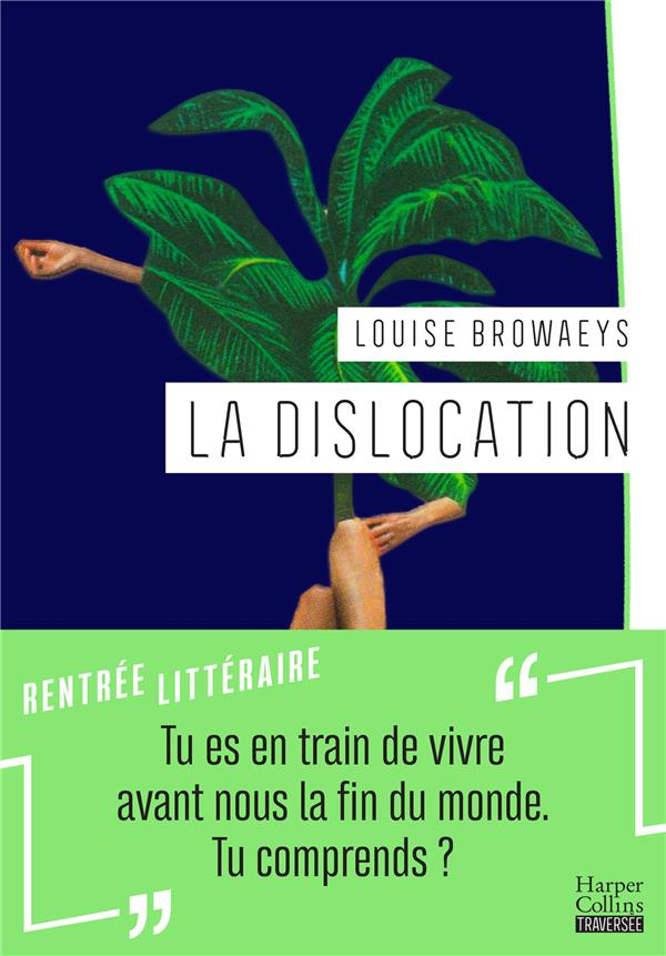 LA DISLOCATION BROWAEYS LOUISE HARPERCOLLINS