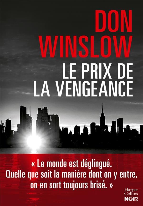 LE PRIX DE LA VENGEANCE WINSLOW DON HARPERCOLLINS