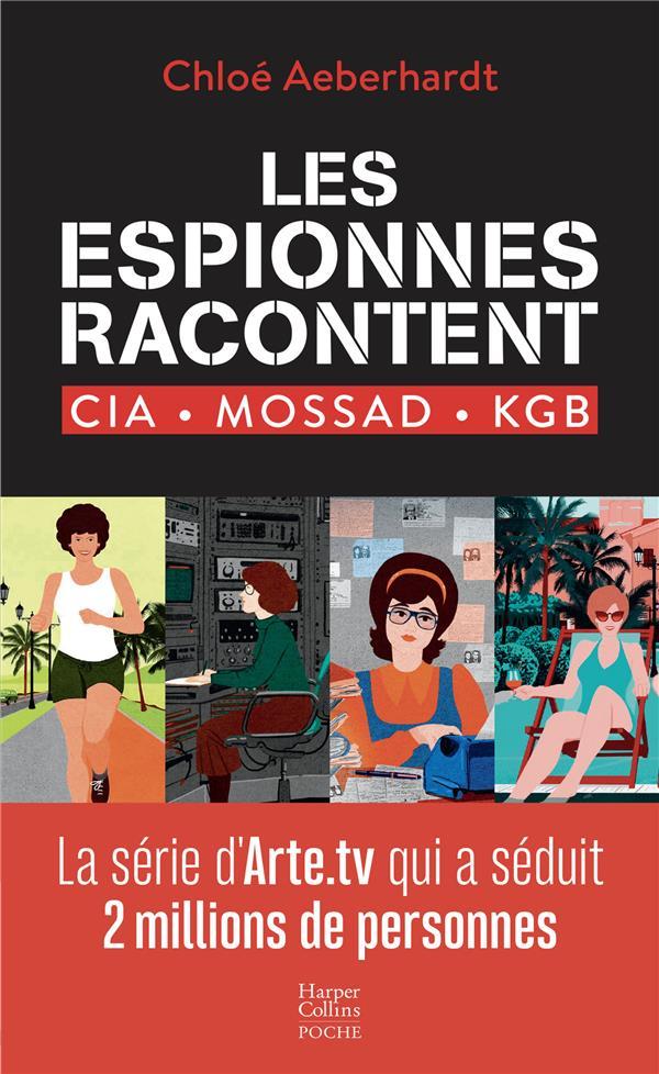 LES ESPIONNES RACONTENT  -  CIA, MOSSAD, KGB
