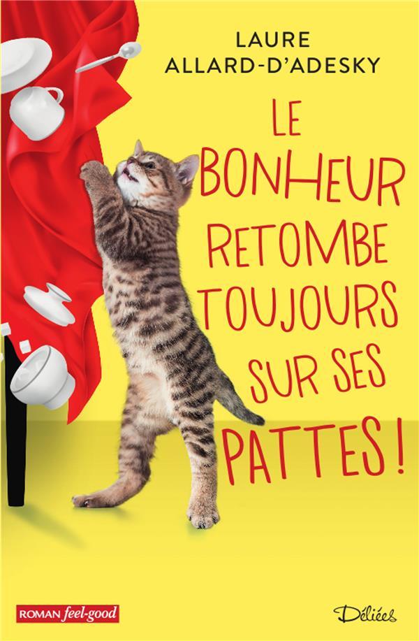 LE BONHEUR RETOMBE TOUJOURS SUR SES PATTES !