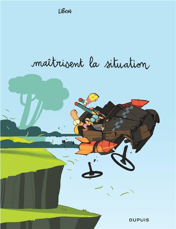 LES CAVALIERS DE L'APOCADISPE - TOME 1 - MAITRISENT LA SITUATION
