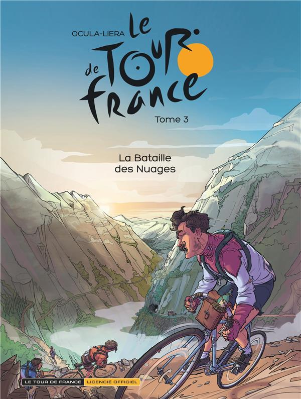 LE TOUR DE FRANCE T.3  -  LA BATAILLE DES NUAGES OCULA DIDIER DUPUIS