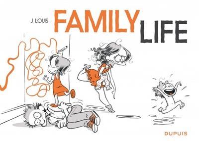 FAMILY LIFE JACQUES LOUIS DUPUIS