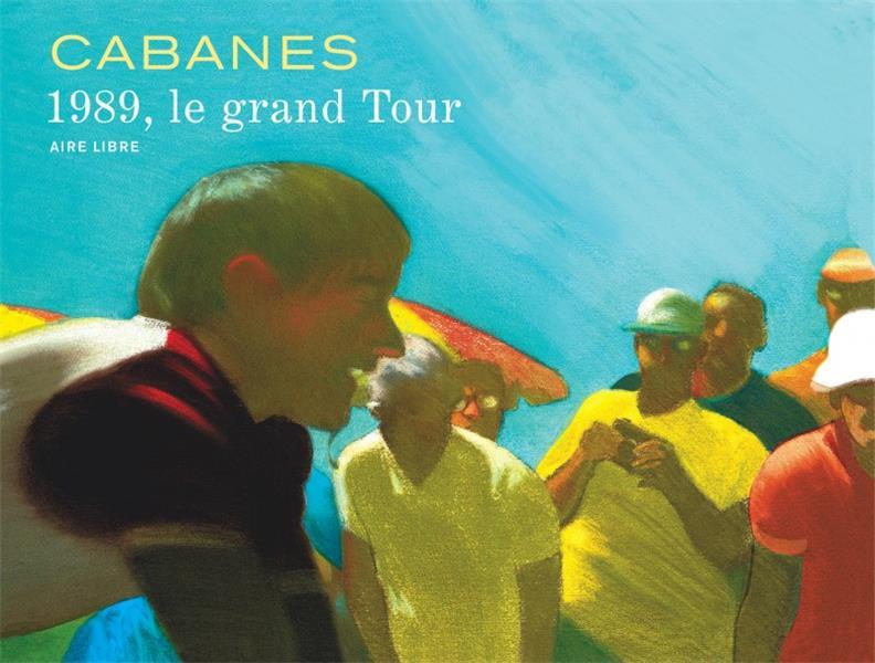 LA BOUCLE MAGIQUE - 1989, LE GRAND TOUR - TOME 0 - 1989, LE GRAND TOUR  DUPUIS