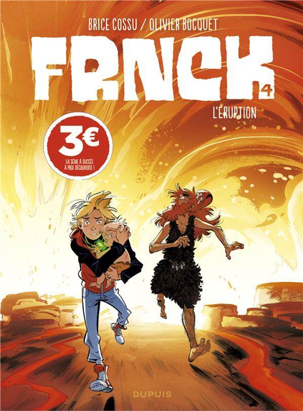 FRNCK - TOME 4 - L'ERUPTION (PRIX REDUIT)