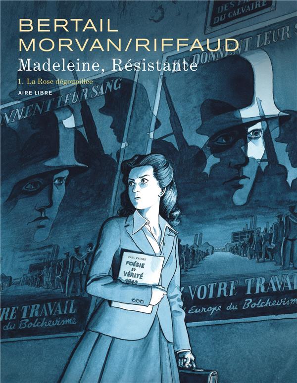 RIFFAUD MADELEINE - MADELEINE, RESISTANTE  - TOME 1