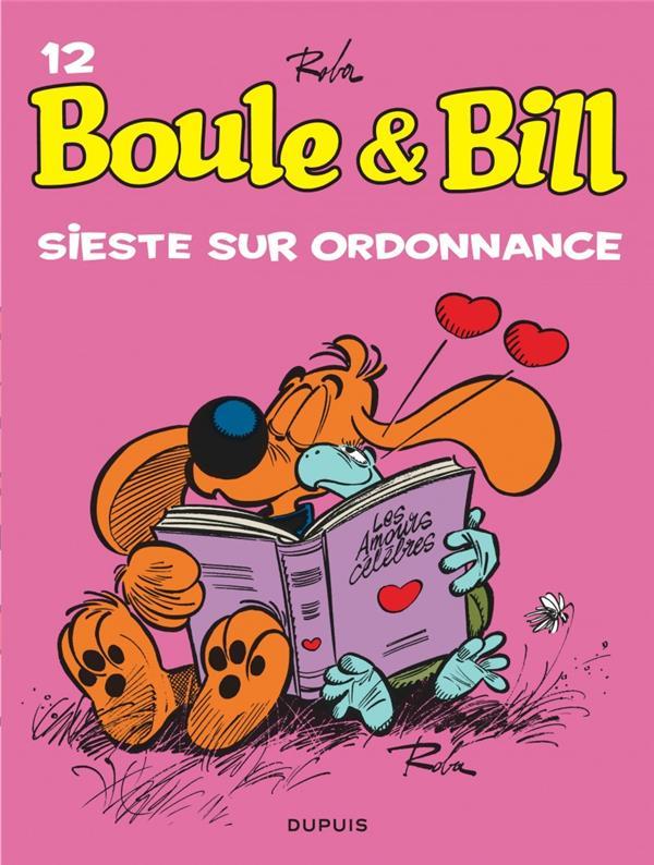 BOULE et BILL T.12  -  SIESTE SUR ORDONNANCE  DUPUIS