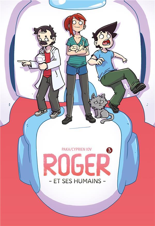 ROGER ET SES HUMAINS T.3 CYPRIEN/PAKA DUPUIS