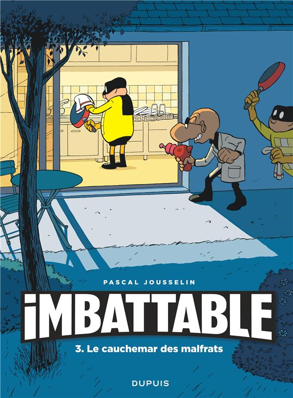 IMBATTABLE T.3  -  LE CAUCHEMAR DES MALFRATS