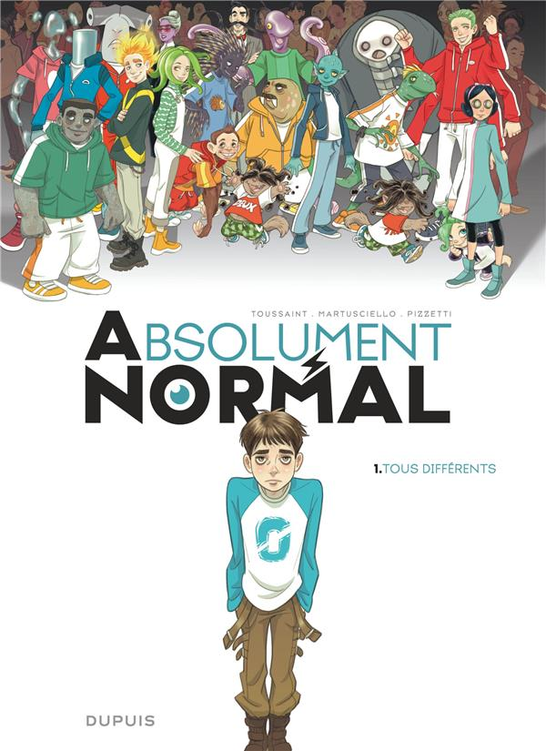 ABSOLUMENT NORMAL T.1  -  TOUS DIFFERENTS