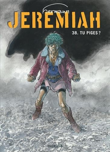 JEREMIAH T.38  -  TU PIGES ?